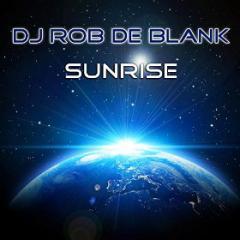 DJ ROB DE BLANK - SUNRISE